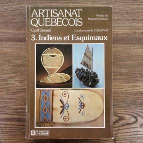 Book, Artisanat Québécois, Indiens et Esquimaux