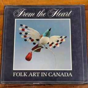 Livre sur l'art populaire, From the heart, Folk art in Canada