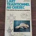 Book, L'art traditionnel au Québec - 1